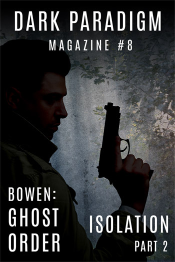 Dark Paradigm Magazine #8: Bowen Thriller & Sci-fi fiction