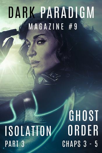 Dark Paradigm Magazine #9: Gripping sci-fi and thriller episodes